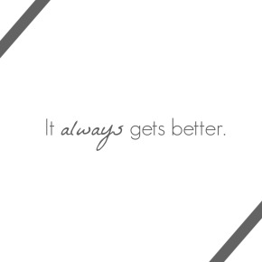 Quote Of The Week – Getting better.