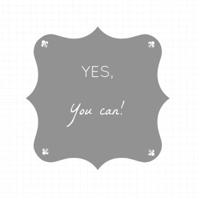 Quote Of The Week – YOU CAN!