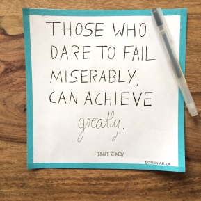 Quote Of The Week – Dare To Fail
