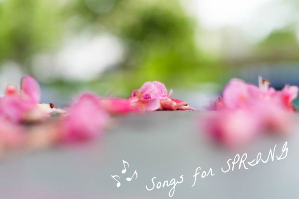 Songs for spring